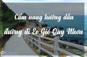 Eo Gió Quy Nhơn Bình Định: hướng dẫn đường đi và tổ chức tour du lịch eo gió tự túc