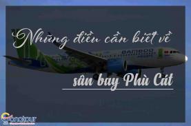Những điều bạn cần biết về sân bay Quy Nhơn Bình Định