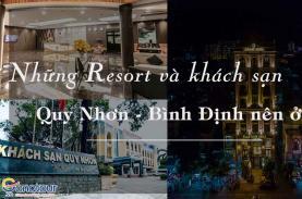 Những Resort và khách sạn quy nhơn Bình Định nên ở