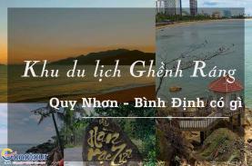 Khu du lịch ghềnh ráng Quy Nhơn Bình Định có gì