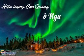 """Du lịch ngắm hiện tượng """"Bắc Cực quang"""" ở Nga"""