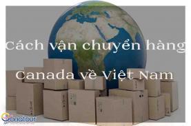 Cách chuyển hàng từ Canada về Việt Nam
