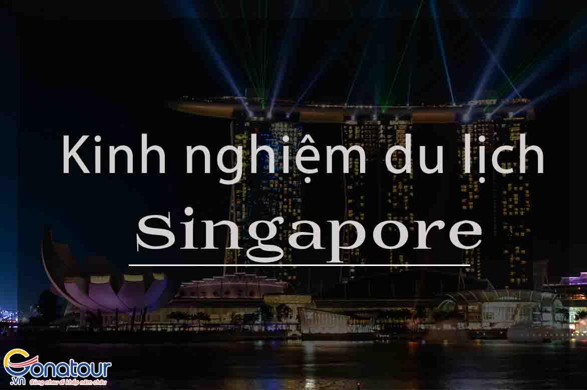 Kinh nghiệm đi du lịch Singapore tự túc