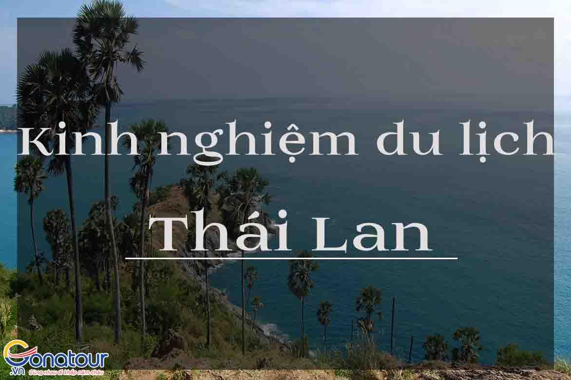 Kinh nghiệm du lịch Thái Lan tự túc