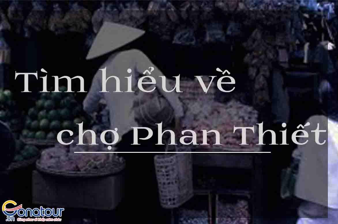 Tất tần tật về chợ Phan Thiết