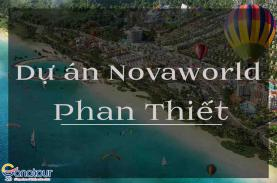 Thông tin về dự án Novaworld Phan Thiết
